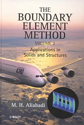 The Boundary Element Method, Volume 2