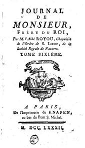 Journal de Monsieur: Volume6