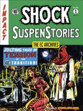 The EC Archives: Shock SuspenStories Volume 1: Volume 1