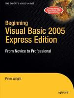 Beginning Visual Basic 2005 Express Edition PDF