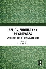 Relics, Shrines and Pilgrimages