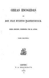 Obras escogidas: Biografía de Don Juan Eugenio Hartzenbusch por Antonio Ferrer del Río Cuentos. Fábulas. Poesías varias. Obras dramáticas