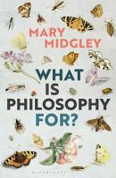 What Is Philosophy for  PDF