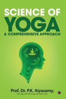 Science of Yoga     A Comprehensive Approach PDF
