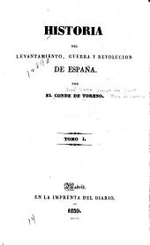 Historia del levantamiento, guerra y revolución de España: Volumen 1