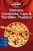 Lonely Planet Vietnam  Cambodia  Laos   Northern Thailand