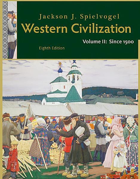 Western Civilization Volume Ii Since 1500
