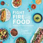Fight Fire with Food