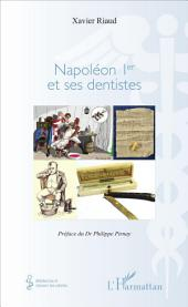 Napoléon 1er et ses dentistes