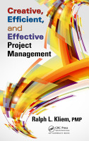 Creative  Efficient  and Effective Project Management PDF