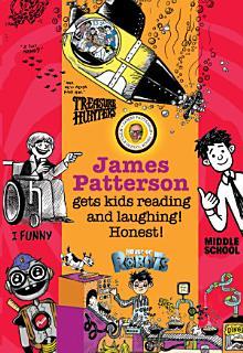 James Patterson s Bestselling Kids  Series    Chapter Sampler Book