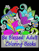 Be Blessed  Adult Coloring Books