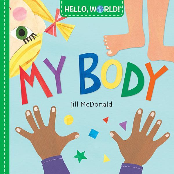 Download Hello  World  My Body Book