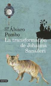 La transformación de Johanna Sansíleri