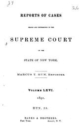 Reports of Cases Heard and Determined in the Supreme Court of the State of New York: Volume 66