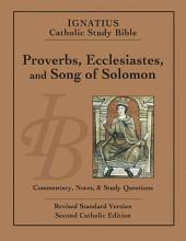Proverbs, Ecclesiastes, and the Song of Solomon: Revised Standard Version