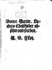 Doctor Martin. Lu-thers Christlicher ab-schid vnd sterben