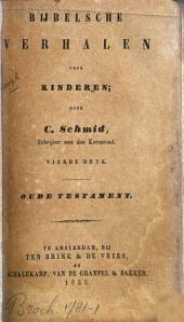 Bijbelsche verhalen voor kinderen: Oude Testament, Volume 1