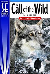 The Call of the Wild   Spotlight Edition Book