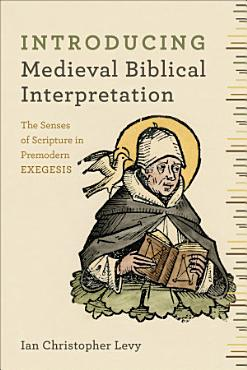 Introducing Medieval Biblical Interpretation PDF