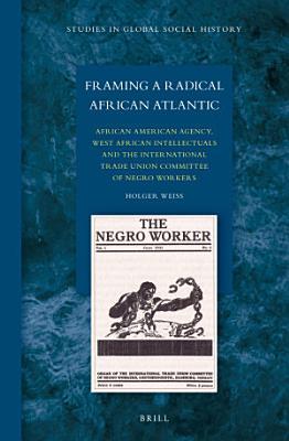 Framing a Radical African Atlantic