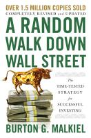 A Random Walk Down Wall Street  The Time Tested Strategy for Successful Investing  Twelfth Edition  PDF