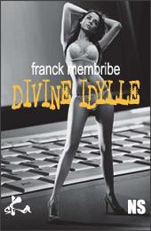 Divine idylle: Une nouvelle noire captivante