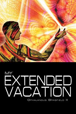 My Extended Vacation PDF