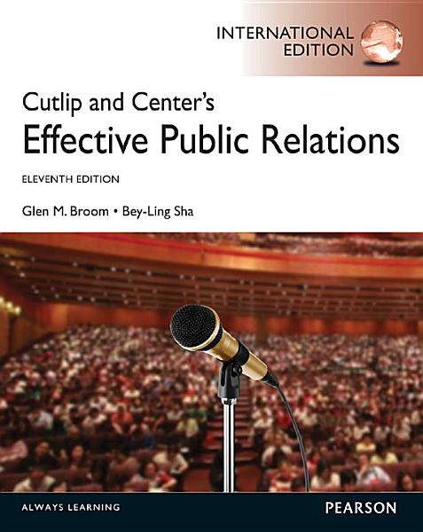 Cutlip and Center s Effective Public Relations  International Edition PDF