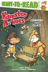 Hamster Holmes, Combing for Clues: with audio recording
