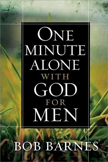 One Minute Alone with God for Men PDF