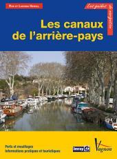 Les canaux de l'arrière-pays: Ports et mouillages, Informations pratiques et touristiques
