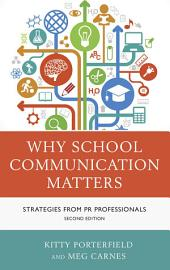 Why School Communication Matters: Strategies From PR Professionals, Edition 2