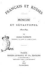 Moscou et Sévastopol 1812-1854 par Alfred Rambaud