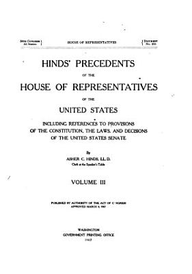 Hinds  Precedents of the House of Representatives of the United States