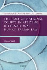 The Role of National Courts in Applying International Humanitarian Law PDF