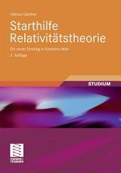 Starthilfe Relativitätstheorie: Ein neuer Einstieg in Einsteins Welt, Ausgabe 3