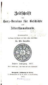 Zeitschrift des Harz-vereins für Geschichte und Altertumskunde: Volumes 10-11