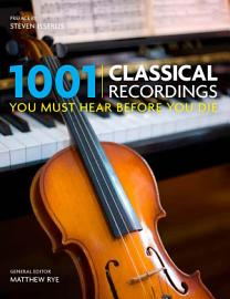1001 Classical Recordings You Must Hear Before You Die PDF