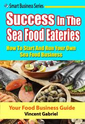 Success In the Seafood Eateries