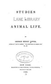 Studies in animal life