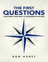 The First Questions  Coaching Your Way to Leadership Success PDF