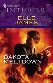 Dakota Meltdown