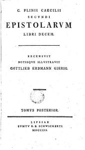 Epistolarum libri decem: Volume 2