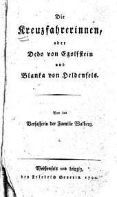 Die Kreuzfahrerinnen: oder, Dedo von Egolsstein und Blanka von Heldenfels