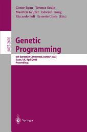 Genetic Programming: 6th European Conference, EuroGP 2003, Essex, UK, April 14-16, 2003. Proceedings