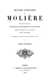 Oeuvres completes de Moliere: Volume 5