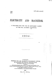 Electricity and Magnetism: A Text-book for the Use of Gentlemen Cadets at the R.M. Academy, Woolwich. 1902