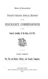 Annual Report of the Insurance Commissioner of Connecticut: Volume 22
