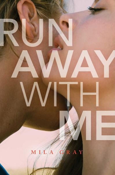 Download Run Away with Me Book